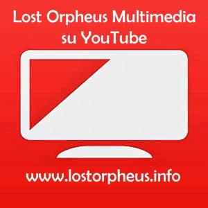 Logo Youtube Lost Orpheus_modificato-2
